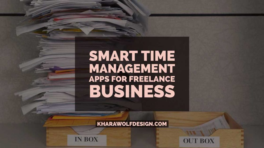 Smart Time Management Apps and Tips for Freelance Business