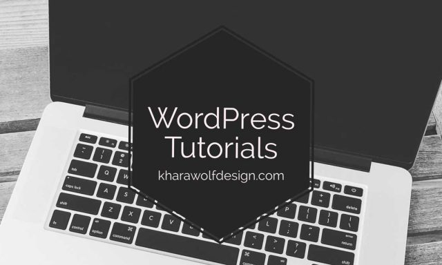 Wordpress Tutorials by kharawolfdesign.com