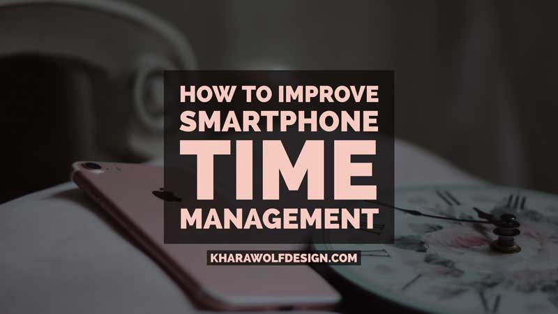 Smartphone time management to improve productivity