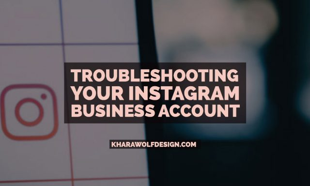Troubleshooting Your Instagram Business Account and Facebook Integrations